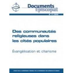 Des communautés religieuses dans les cités populaires.