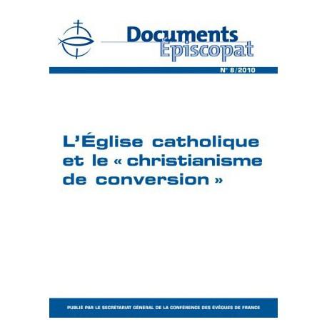 """L'Eglise catholique et le """"christianisme de conversion"""""""