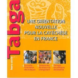 Une orientation nouvelle pour la catéchèse en France