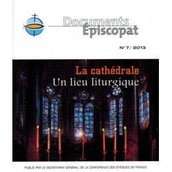 La cathédrale un lieu liturgique