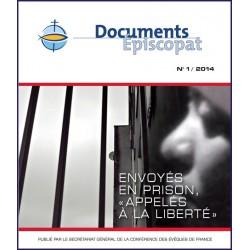 """Envoyés en prison """"Appelés à la liberté"""""""