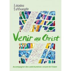 Venir au Christ