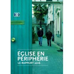 Eglise en Périphérie -  Le rapport 2016