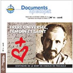 Frère universel, Témoin et Saint - Centenaire de la mort de Charles de Foucauld