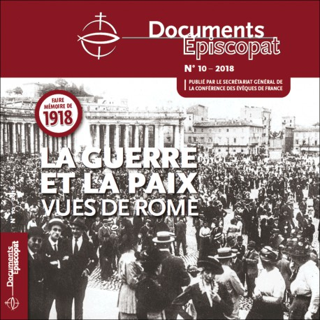 FAIRE MÉMOIRE DE 1918 - LA GUERRE ET LA PAIX VUES DE ROME