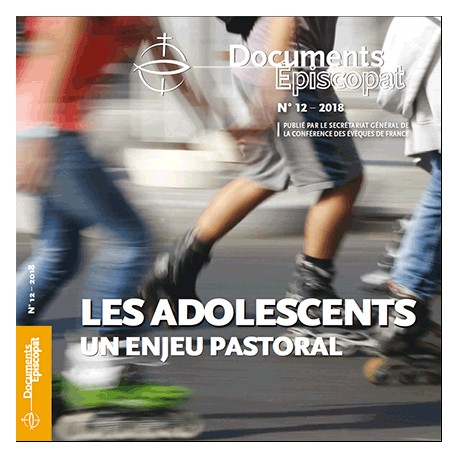 LES ADOLESCENTS-UN ENJEU PASTORAL