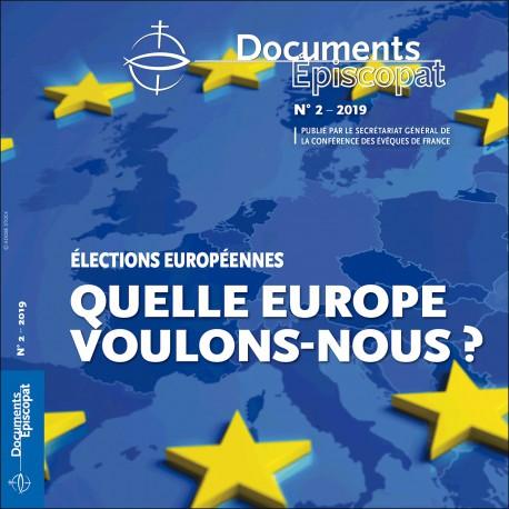 Quelle Europe voulons-nous ?