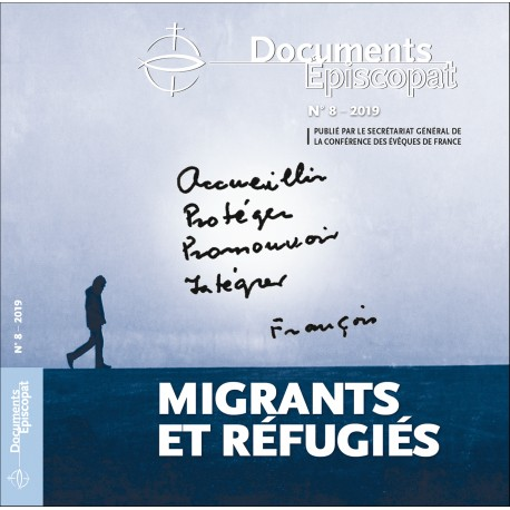 Accueillir, Protéger, Promouvoir, Intégrer les migrants et réfugiés