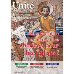 Sécularisation et incroyance : chance pour les Eglises !